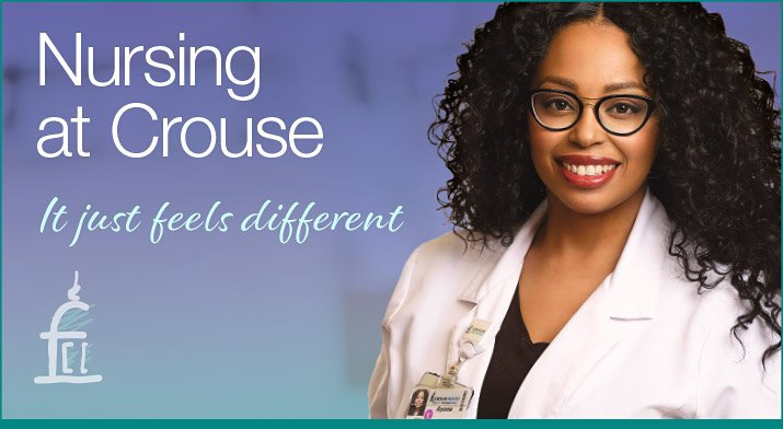 Nursing at Crouse: It Just Feels Different