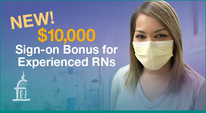 $10,000 Sign-on Bonus for Experienced RNs