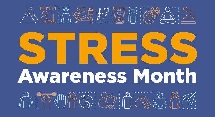 Stress Awareness Month - April 2021